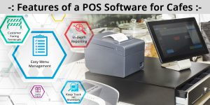Features that make a difference while choosing a POS Software for cafes